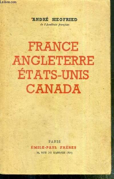 FRANCE ANGLETERRE ETATS-UNIS CANADA