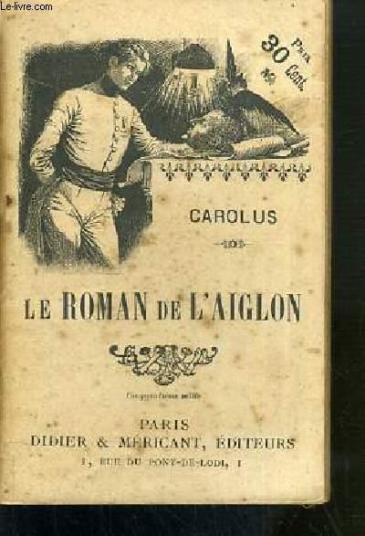 LE ROMAN DE L'AIGLON