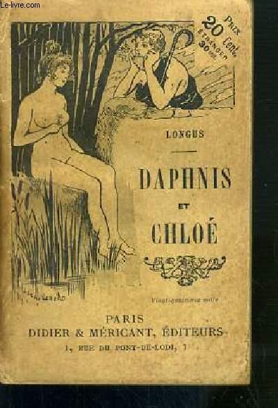 DAPHNIS ET CHLOE - TRADUCTIUON D'AMYOT REVUE ET COMPLETEE PAR P.-L. COURIER.