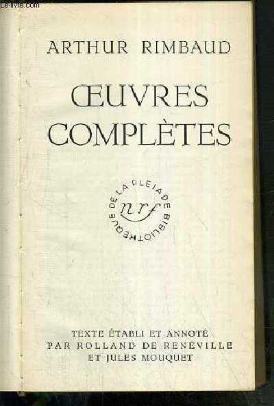 OEUVRES COMPLETES DE RIMBAUD / BIBLIOTHEQUE DE LA PLEIADE