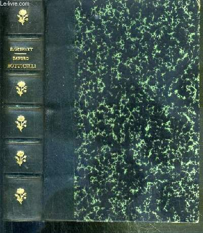 SANDRO BOTTICELLI - 3eme EDITION / BIBLIOTHEQUE DE LITTERATURE