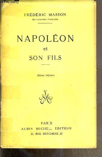 NAPOLEON ET SON FILS - EDITION DEFINITIVE