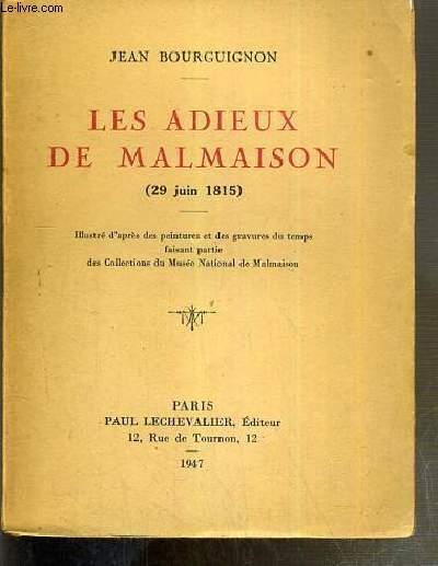LES ADIEUX DE MALMAISON (29 juin 1815) - 16eme EDITION