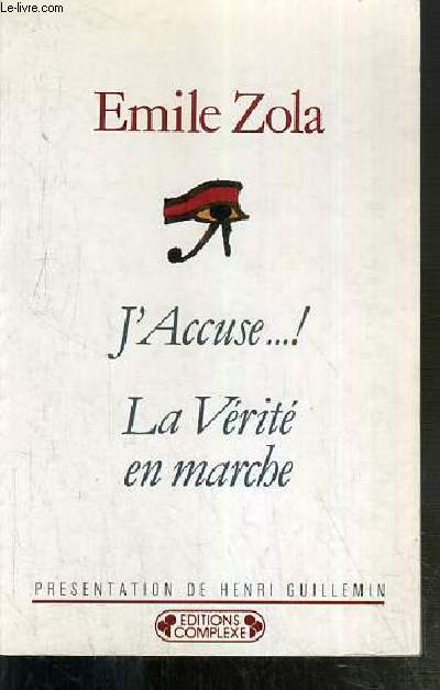 J'ACCUSE..! - LA VERITE EN MARCHE / COLLECTION HISTORIQUES-POLITIQUES N°51.