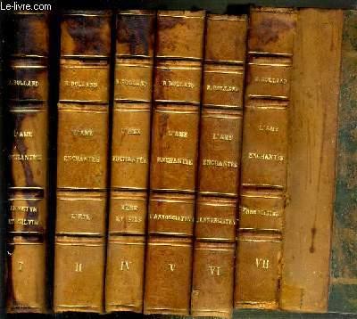 L'AME ENCHANTEE - 6 TOMES - I + II + IV + V + VI + VII (TOME III MANQUANT) - I. Annette et Sylvie - II. l'été - IV.mere et fils (2eme partie) - V.+ VI + VII l'annonciatrice (Anna Nuncia).