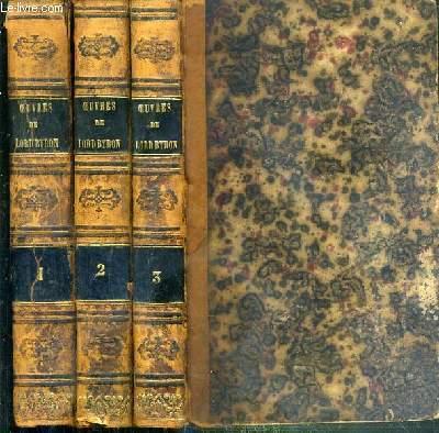 OEUVRES DE LORD BYRON TRADUCTION DE M. AMEDEE PICHOT - NOUVELLE EDITION AUGMENTEE D'UNE NOTICE HISTORIQUE SUR LORD BYRON - 3 TOMES - 1 + 2 + 3