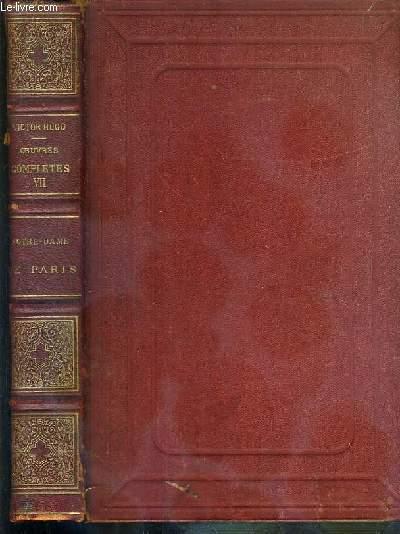 NOTRE-DAME DE PARIS (1482) - NOUVELLE EDITION ILLUSTREE / OEUVRES COMPLETES VII.