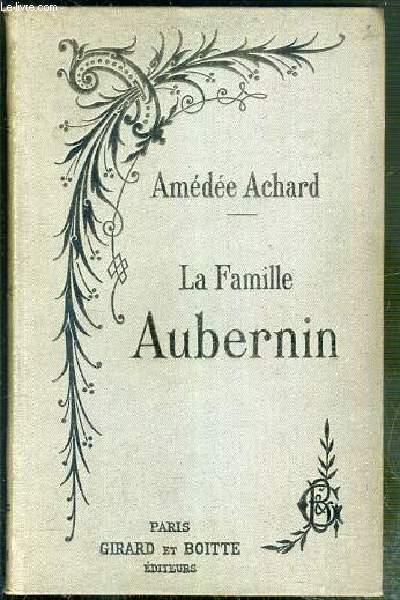 LA FAMILLE AUBERTIN - NOUVELLE EDITION