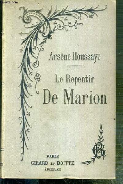 LE REPENTIR DE MARION ET LES PEINES DE COEUR DE MADAME DE LA POPELINIERE - NOUVELLE EDITION
