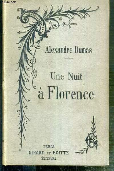 UNE NUIT A FLORENCE SOUS ALEXANDRE DE MEDICIS - NOUVELLE EDITION