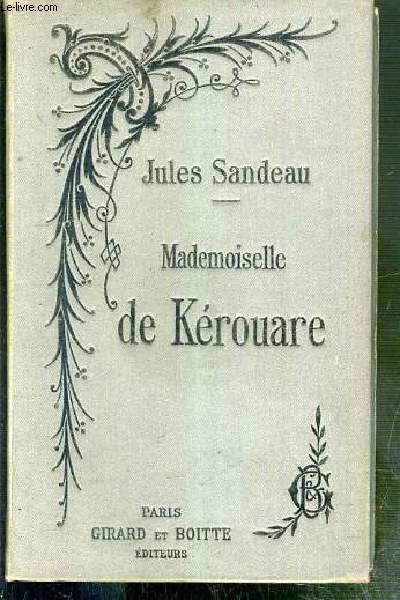 MADEMOISELLE DE KEROUARE - NOUVELLE EDITION
