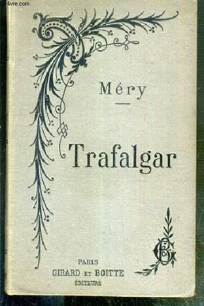 TRAFALGAR - NOUVELLE EDITION