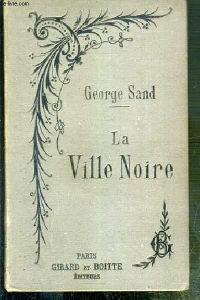 LA VILLE NOIRE - NOUVELLE EDITION