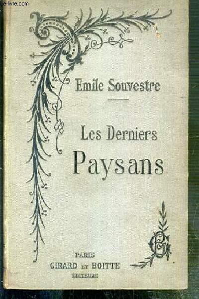 LES DERNIERS PAYSANS - NOUVELLE EDITION