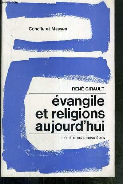 EVANGILE ET RELIGIONS AUJOURD'HUI - CONCILE ET MASSES