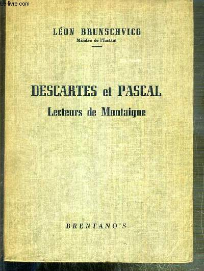 DESCARTES ET PASCAL - LECTEURS DE MONTAIGNE