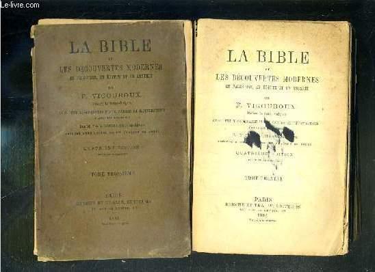 LA BIBLE ET LES DECOUVERTES MODERNES EN PALESTINES, EN EGYPTE ET EN ASSYRIE - 3 TOMES - 1 + 3 + 4 / 4eme EDITION