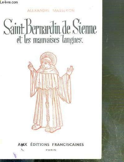 SAINT BERNARDIN DE SIENNE ET LES MAUVAISES LANGUES
