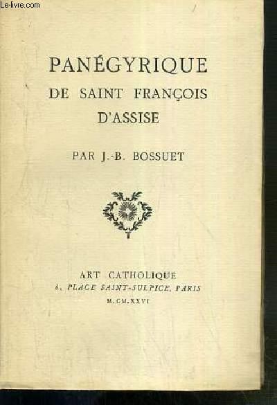 PANEGYRIQUE DE SAINT FRANCOIS D'ASSISE - EXEMPLAIRE N°LXX / CC.