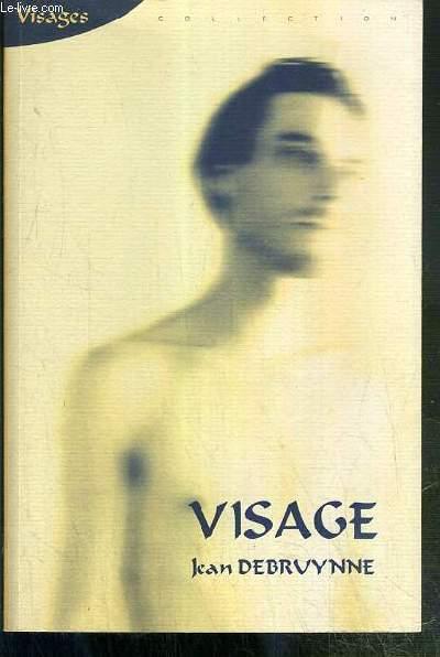 VISAGE / COLLECTION VISAGES - ENVOI DE L'AUTEUR.
