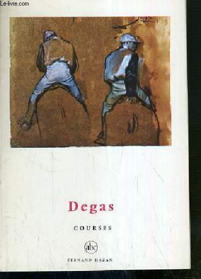 DEGAS - COURSES / PETITE ENCYCLOPEDIE DE L'ART N°67.