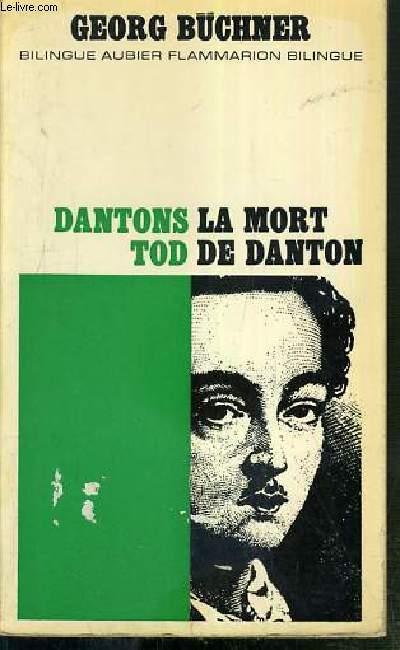 LA MORT DE DANTON - OUVRAGE BILINGUE ALLEMAND-FRANCAIS