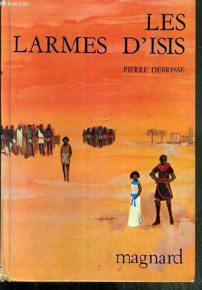 LES LARMES D'ISIS / COLLECTION FANTASIA ROUGE 12 à 15 ANS N°78.