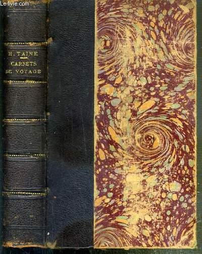 CARNETS DE VOYAGE - NOTES SUR LA PROVINCE 1863-1865