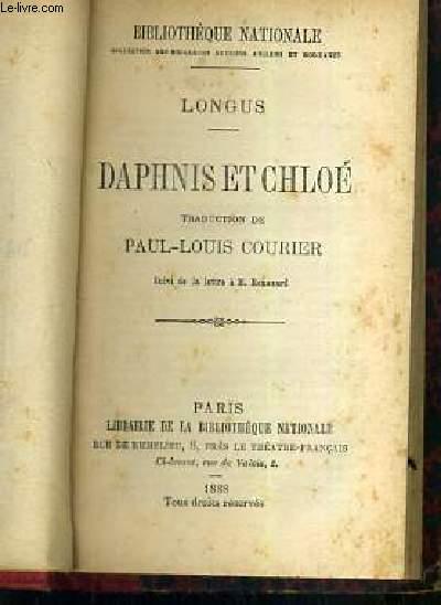 DAPHNIS ET CHLOE - TRADUCTION DE PAUL-LOUIS COURIER SUIVI DE LA LETTRE A M. RENOUARD.