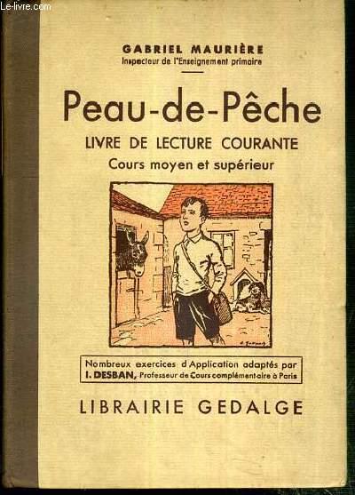 PEAU-DE-PECHE - LIVRE DE LECTURE COURANTE - COURS MOYEN ET SUPERIEUR