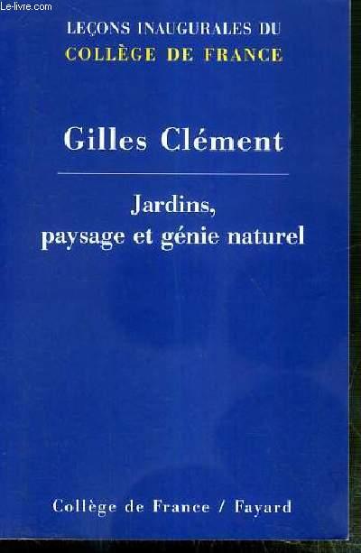 JARDINS, PAYSAGE ET GENIE NATUREL / COLLEGE DE FRANCE