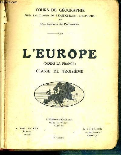 L'EUROPE (MOINS LA FRANCE) - CLASSE DE TROISIEME - COURS DE GEOGRAPHIE POUR LES CLASSES DE L'ENSEIGNEMENT SECONDAIRE - N°132-3