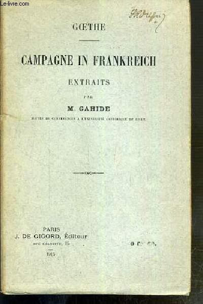CAMPAGNE IN FRANKREICH - EXTRAITS PAR M. GAHIDE - TEXTE EN ALLEMAND ET LEGENDE EN FRANCAIS.