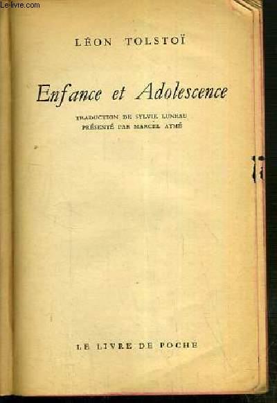 ENFANCE ET ADOLESCENCE