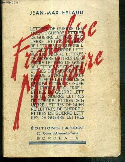 FRANCHISE MILITAIRE - LETTRES DE GUERRE