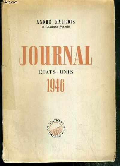 JOURNAL ETATS-UNIS 1946 -  EXEMPLAIRE N°364 / 500 SUR VELIN CREVECOEUR DES PAPETERIES DU MARAIS.