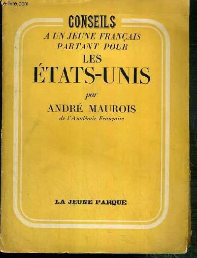 CONSEILS A UN JEUNE FRANCAIS PARTANT POUR LES ETATS-UNIS