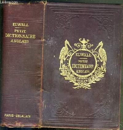 PETIT DICTIONNAIRE ANGLAIS-FRANCAIS ET FRANCAIS-ANGLAIS A L'USAGE DES COURS ELEMENTAIRES - 16eme EDITION