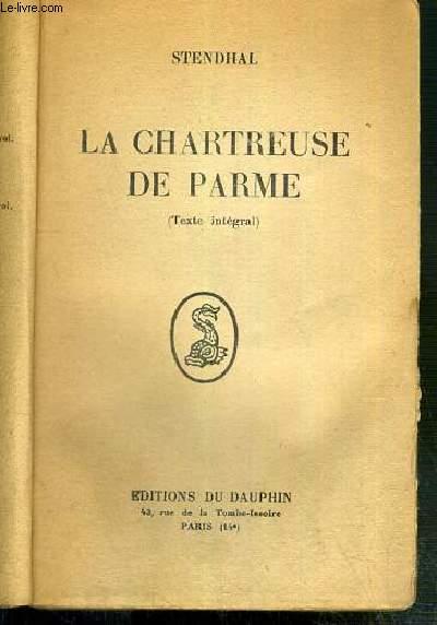 LA CHARTREUSE DE PARME (TEXTE INTEGRAL)