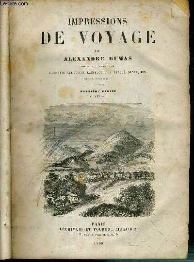 IMPRESSIONS DE VOYAGE - SUISSE (1ere + 2eme + 3eme PARTIES) + LE CHEVALIER D'HARMENTAL (1ere + 2eme PARTIES)