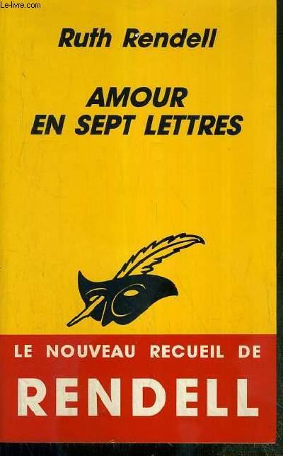 AMOUR EN SEPT LETTRES - NOUVELLES