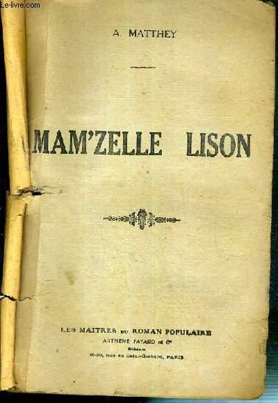 MAM'ZELLE LISON / LES MAITRES DU ROMAN POPULAIRE - LE ROMAN COMPLET