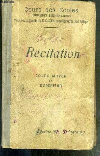 RECITATION - COURS MOYEN ET SUPERIEUR - COURS DES ECOLES - 3eme EDITION