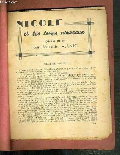 NICOLE ET LES TEMPS NOUVEAUX - ROMAN INEDIT