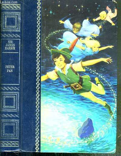 PETER PAN RACONTE AUX ENFANTS PAR MAY BYRON