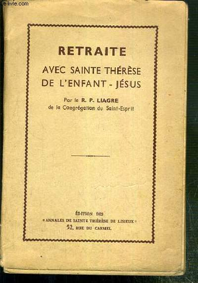 RETRAITE AVEC SAINTE THERESE DE L'ENFANT-JESUS