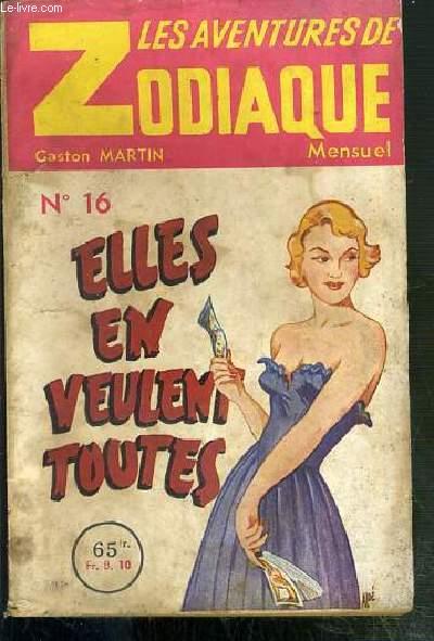 LES AVENTURES ZODIAQUE - N°16 - ELLES EN VEULENT TOUTES