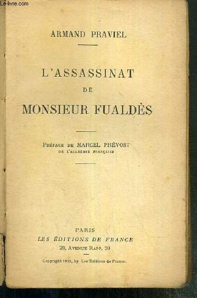 L'ASSASSINAT DE MONSIEUR FUALDES - ROMAN VECU.