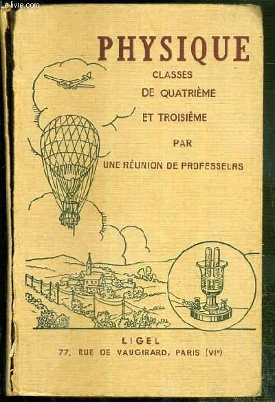 COURS DE PHYSIQUE - CLASSES DE 4° ET DE 3°