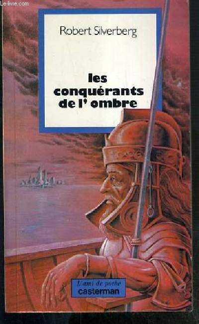 LES CONQUERANTS DE L'OMBRE / COLLECTION L'AMI DE POCHE N°25.
